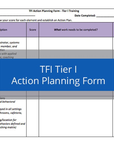 Tier I TFI Action Planning Form