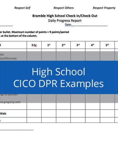 High School CICO DPR Examples