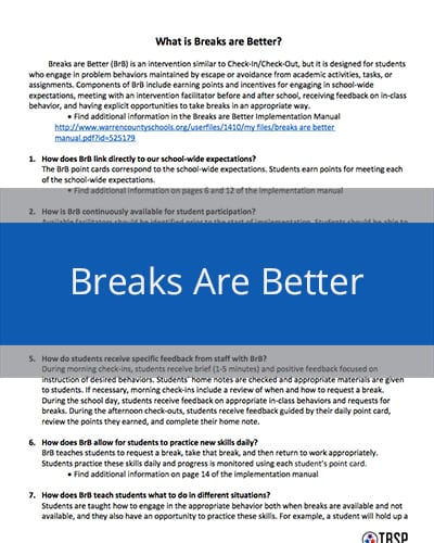 Breaks are Better